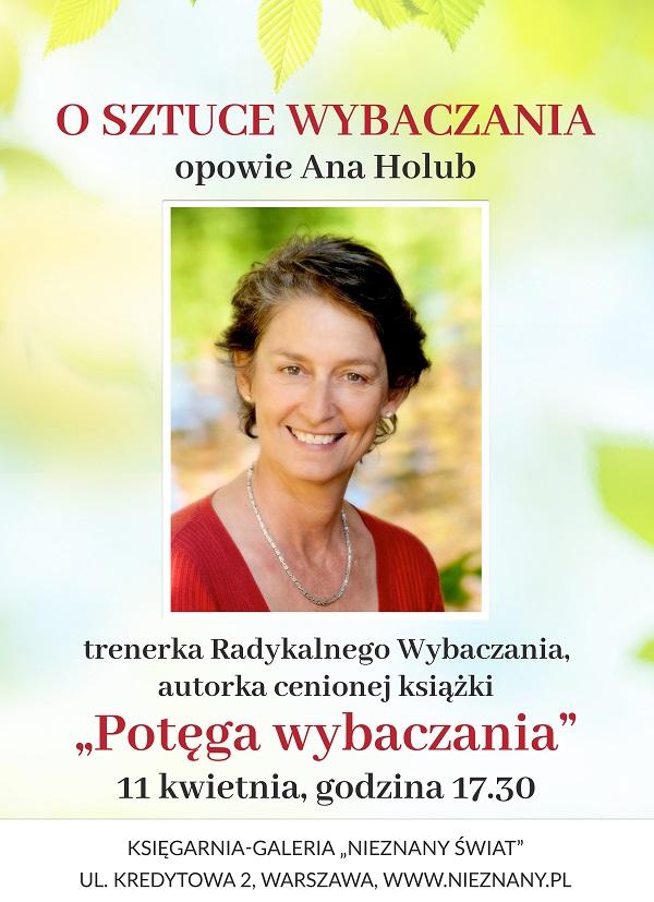 Spotkanie z Aną Holub, autorką Potęgi wybaczania