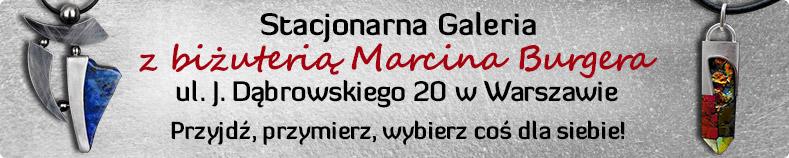 Stacjonarna Galeria z biżuterią Marcina Burgera